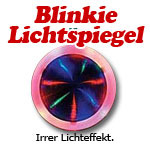leuchtendes Mirrorlight - Blinkartikel